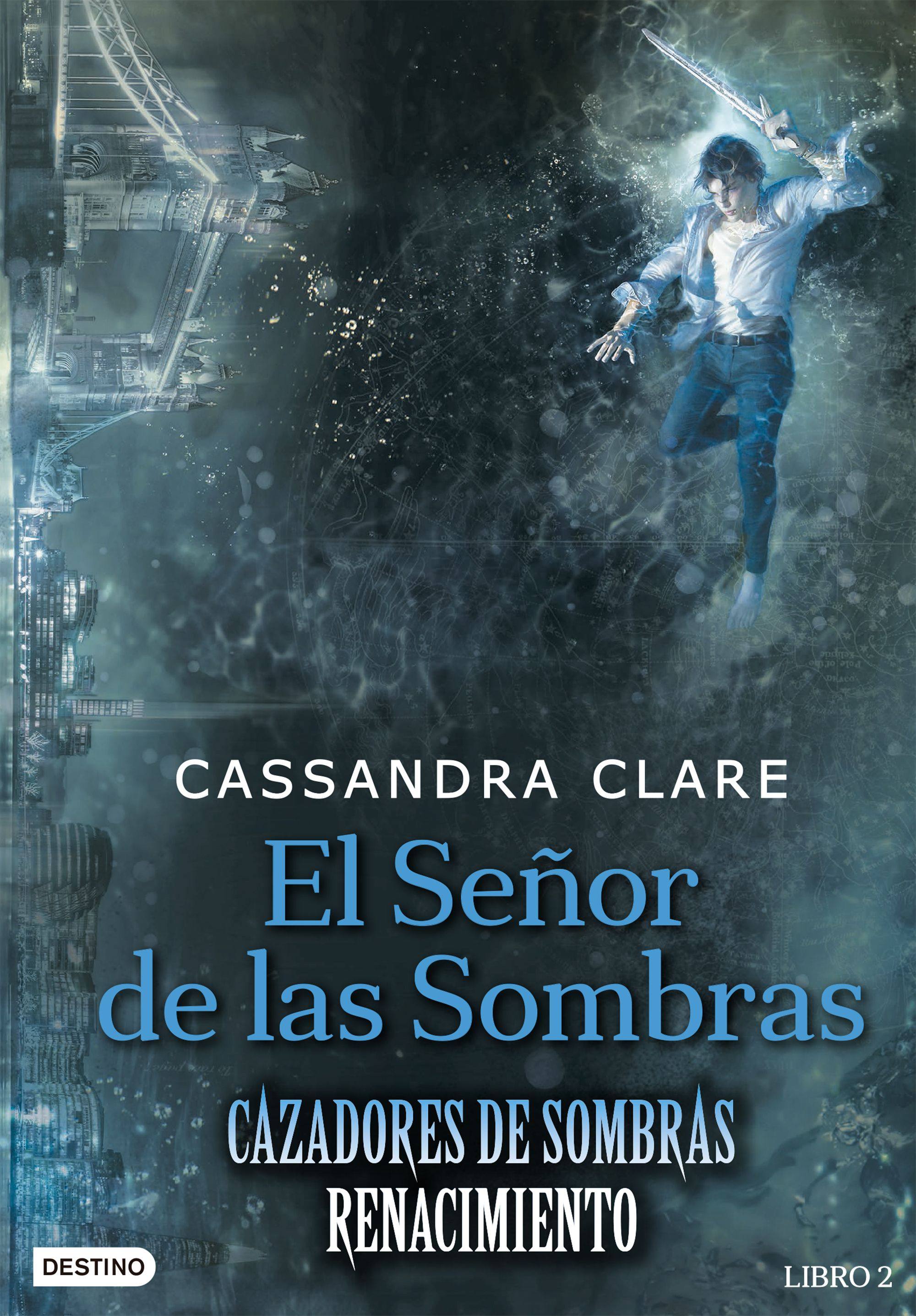 El Señor de las Sombras - Cassandra Clare - Grupo Planeta