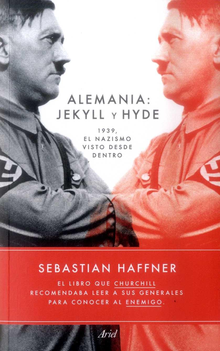 Alemania: Jekyll y Hyde - Sebastian Haffner - Ariel