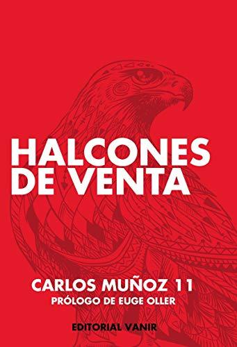 Halcones de Venta - Carlos Muñoz - Vanir