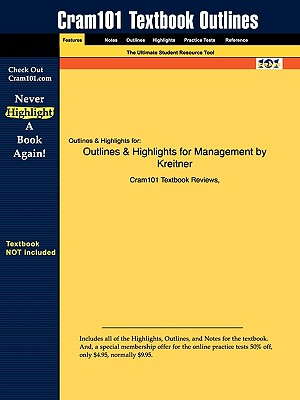 Studyguide for Management by Kreitner, ISBN 9780618607723 - Cram101 Textbook Reviews - Academic Internet Publishers