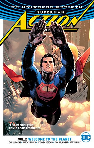 portada Superman: Action Comics Vol. 2: Welcome to the Planet (Rebirth) (Superman Action Comics: Dc Universe Rebirth) (libro en Inglés)
