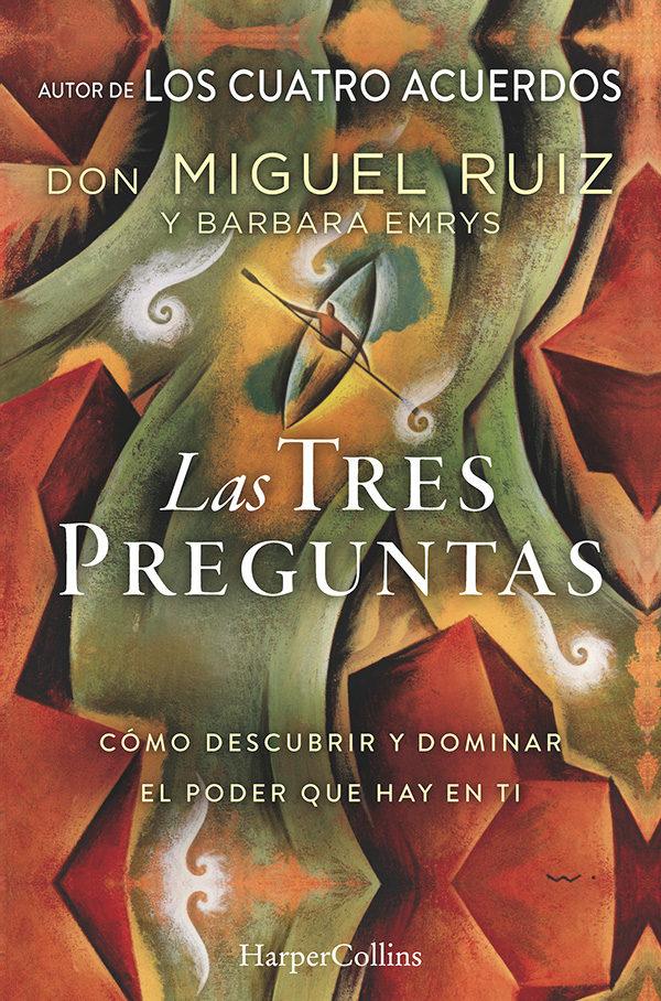 Las Tres Preguntas - Barbara/Don Emrys/Ruiz - Harpercollins