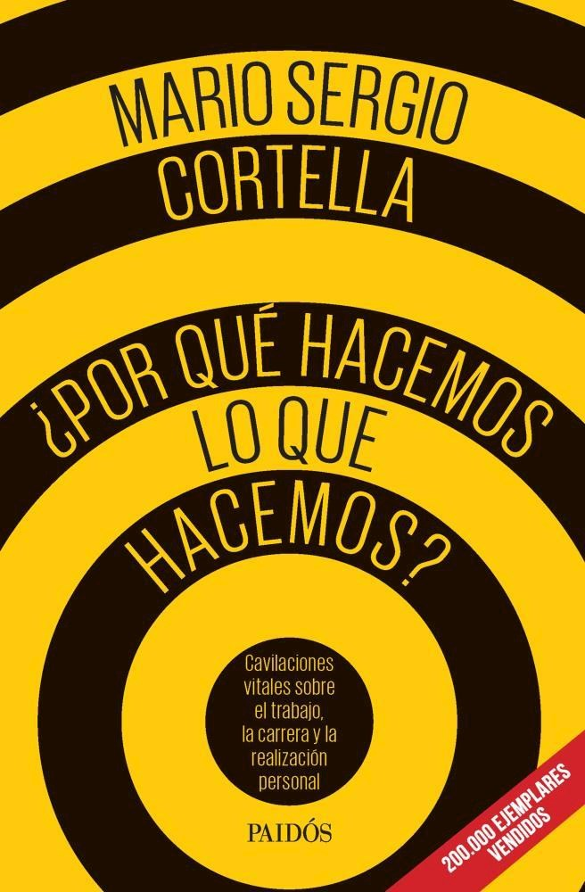 Por que Hacemos lo que Hacemos - Mario Sergio Cortella - Paidos